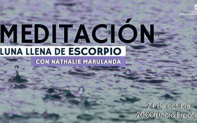 Meditación Luna Llena de Escorpio – Nathalie Marulanda