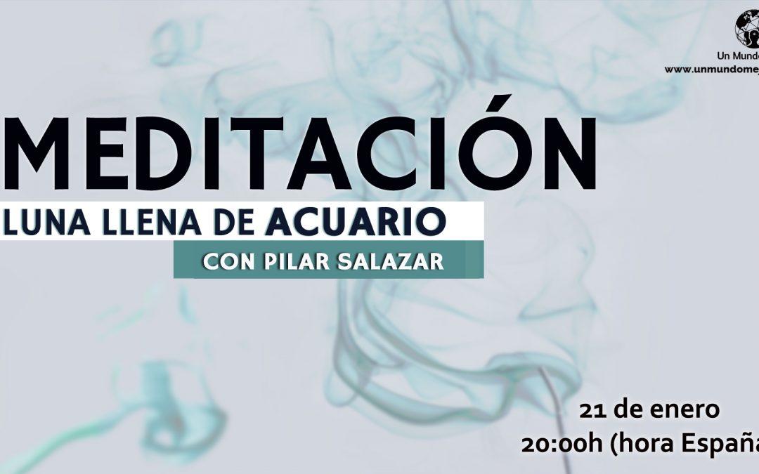 Meditación Luna Llena de Acuario-Pilar Salazar
