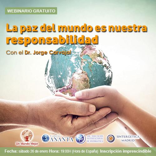 """""""La paz mundial es nuestra responsabilidad"""", webinario Dr. Jorge Carvajal"""