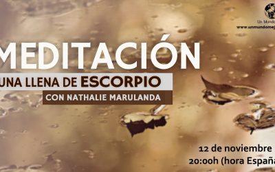 Meditación Luna Llena de Escorpio 2019 – Nathalie Marulanda