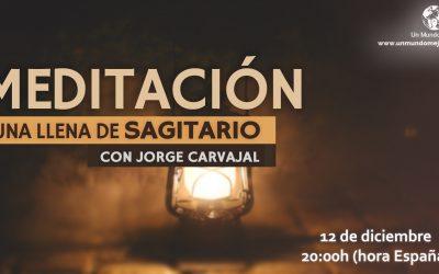 Meditación Luna Llena de Sagitario 2019 – Jorge Carvajal