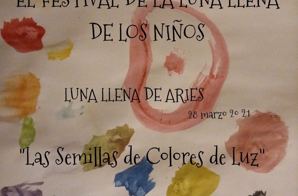 Luna llena de Aries: «Las semillas de colores de Luz»