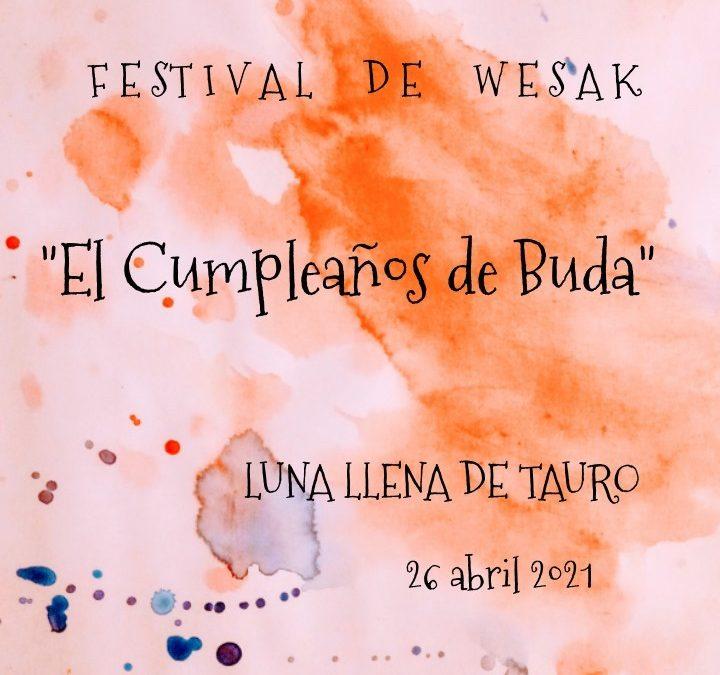 Luna llena de Tauro: «El Cumpleaños de Buda»
